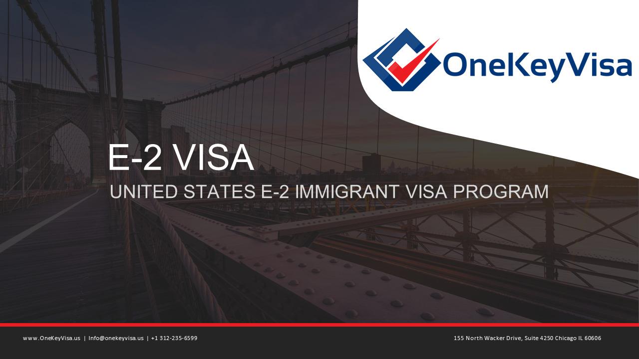 E-2 Investor Visa Guide